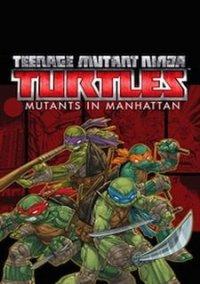 Обложка Teenage Mutant Ninja Turtles: Mutants in Manhattan