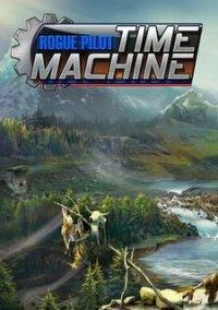Обложка Time Machine: Rogue Pilot