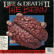 Life & Death 2: The Brain