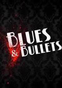 Обложка Blues & Bullets