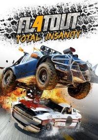 Обложка FlatOut 4: Total Insanity