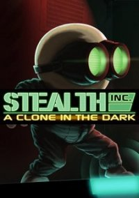 Обложка Stealth Inc: A Clone in the Dark