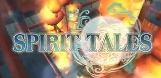 Spirit Tales. Видео #3