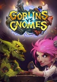 Обложка Hearthstone: Goblins vs. Gnomes