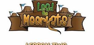 Lead the Meerkats. Видео #2
