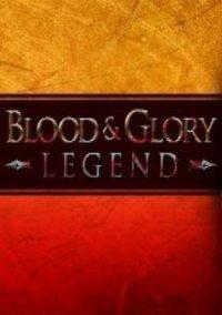 Blood & Glory: Legend – фото обложки игры