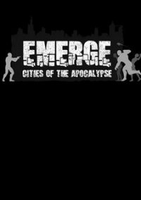 Обложка Emerge: Cities of the Apocalypse
