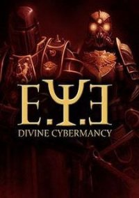 Обложка E.Y.E.: Divine Cybermancy