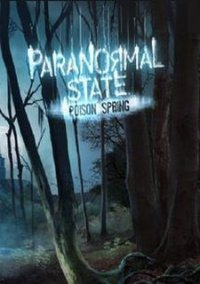 Обложка Paranormal State: Poison Spring