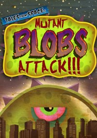 Обложка Tales from Space: Mutant Blobs Attack!