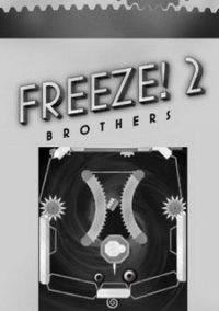 Обложка Freeze! 2: Brothers