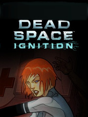 Обложка Dead Space: Ignition