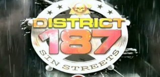 District 187: Sin Streets. Видео #1