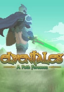 Elventales: A Path Foreseen