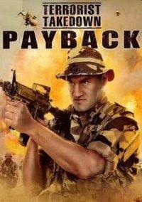 Обложка Terrorist Takedown: Payback