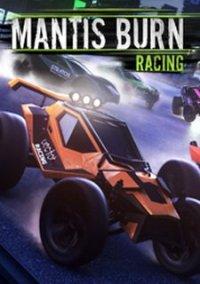 Обложка Mantis Burn Racing