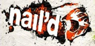 Nail'd. Видео #1