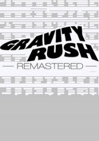 Обложка Gravity Rush Remastered