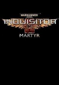 Обложка Warhammer 40,000: Inquisitor – Martyr