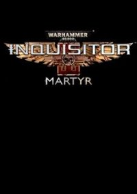 Warhammer 40,000: Inquisitor – Martyr – фото обложки игры