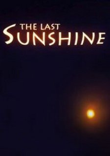 The Last Sunshine