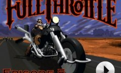 Full Throttle - Episode 5