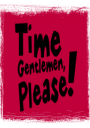 Time Gentlemen, Please!