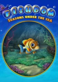 Обложка Fishdom: Seasons Under the Sea