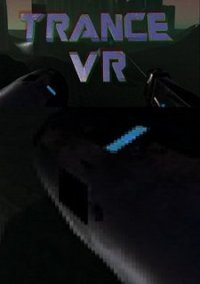 TRANCE VR – фото обложки игры