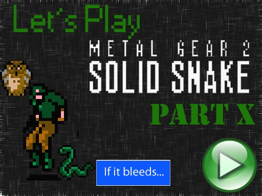 Lets Play Metal Gear 2. Часть 10