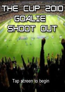 The Cup 2010 Goalie Shootout
