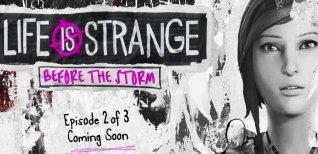 Life is Strange: Before the Storm . Тизер-трейлер-эпизод 2