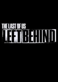 The Last of Us: Left Behind – фото обложки игры