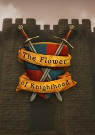 The Flower of Knighthood