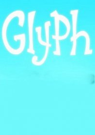 Glyph (2019)