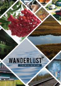 Wanderlust: Transsiberian