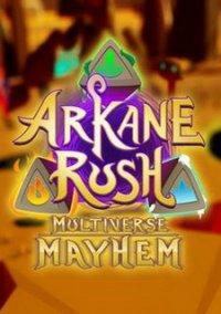 Arkane Rush Multiverse Mayhem – фото обложки игры