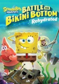 SpongeBob SquarePants: Battle for Bikini Bottom - Rehydrated – фото обложки игры